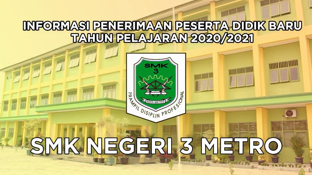 INFORMASI PPDB SMK NEGERI 3 METRO