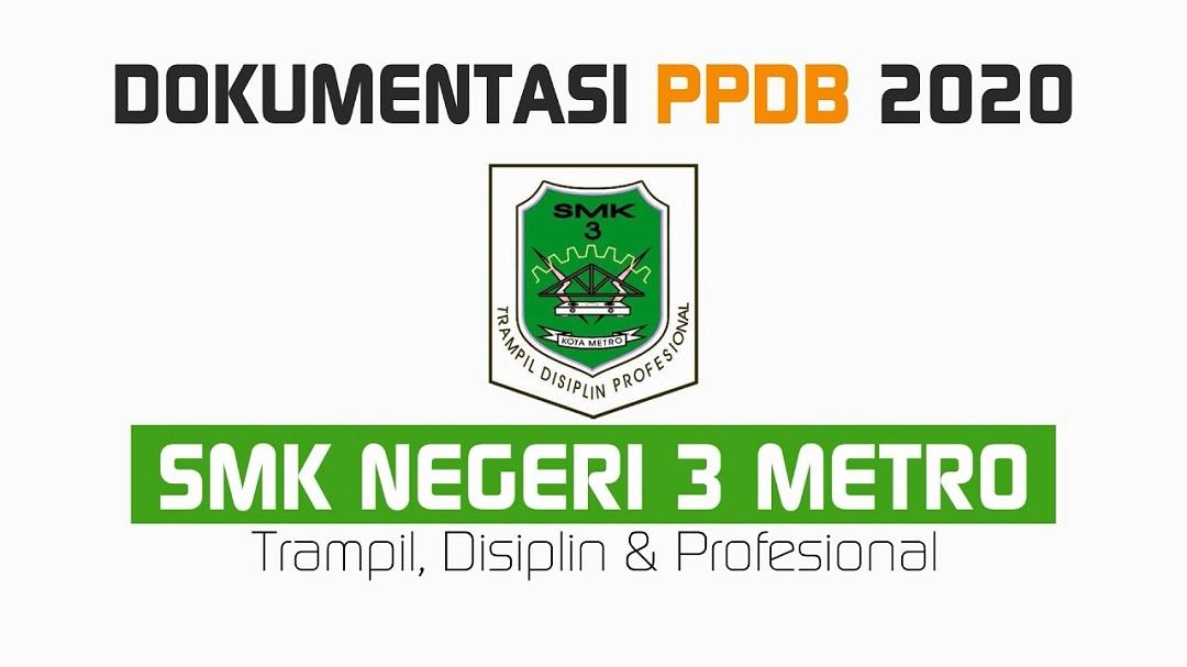 DOKUMENTASI PENERIMAAN PESERTA DIDIK BARU PPDB SMK N 3 METRO TAHUN 2020/2021